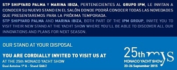 Complete programme of activities at STP Shipyard Palma and Marina Ibiza's booth during the Monaco Yacht Show